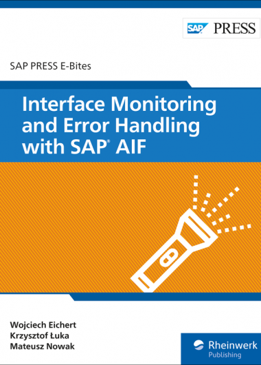 Interface Monitoring and Error Handling with SAP AIF