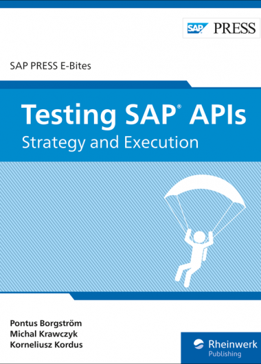 Testing SAP APIs Strategy and Execution