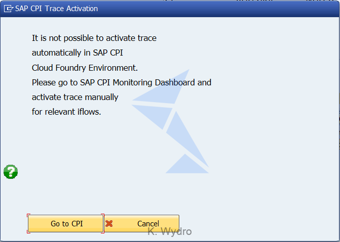 Int4 IFTT - CPI trace activation dialog